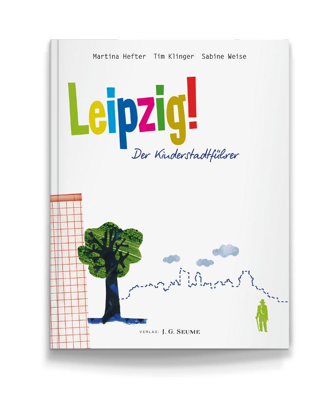 spothits-Buchtipp: Leipzig! Der Kinderstadtführer. © spothits/Verlag J. G. Seume