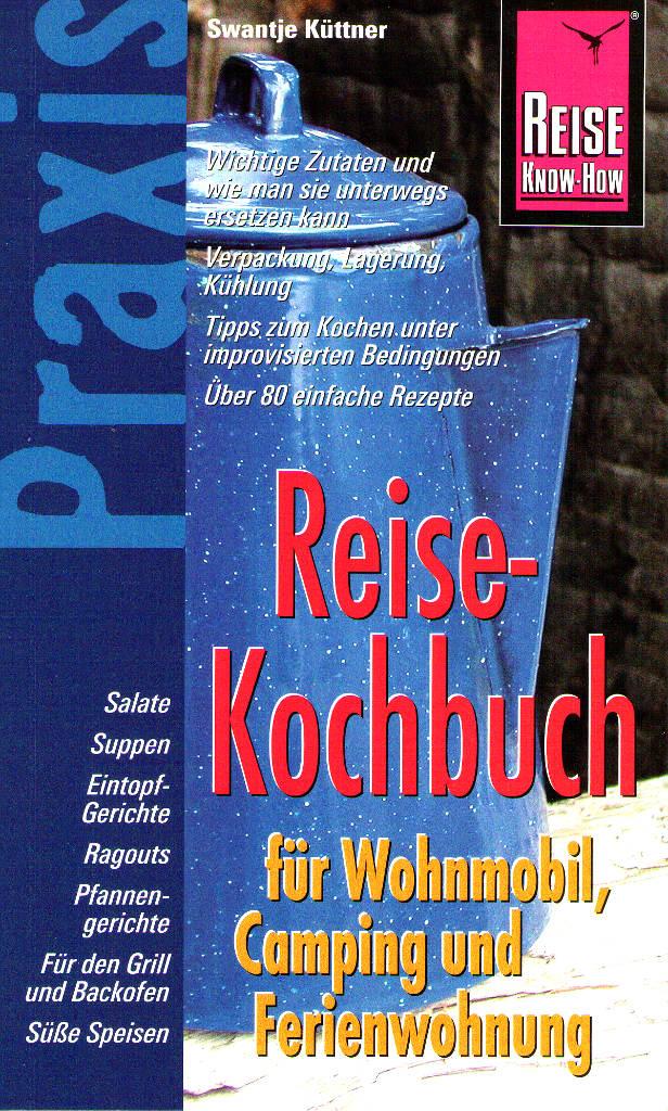 spothits-Buchtipp: Reisekochbuch für Wohnmobil, Camping und Ferienwohnung. © spothits