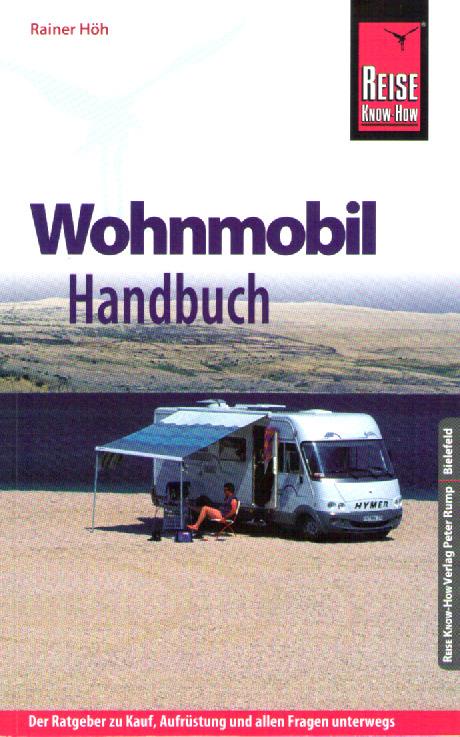 spothits-Buchtipp: Wohnmobil-Handbuch. Tipps für Kauf, Aufrüstung und Reise. © spothits