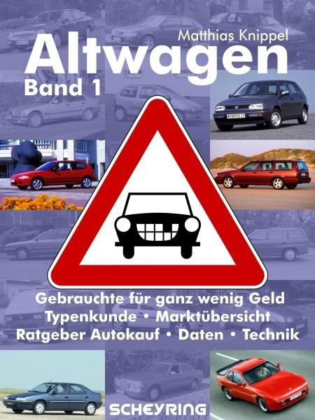 Im Bücherregal: Ratgeber Altwagen – billige Gebrauchte. © spothits/Auto-Medienportal.Net/Scheyring-Verlag