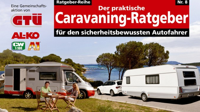 Urlaub mit Wohnmobil oder Caravan. © spothits/Auto-Medienportal.Net/GTÜ