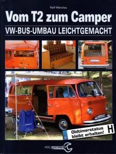 Selbst gemacht – Wie aus einem T2 ein Camper wird. © spothits/Heel-Verlag